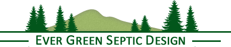 Ever Green Septic Design